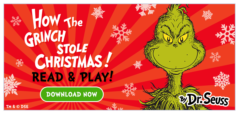 Introducing How the Grinch Stole Christmas - Read and Play Edition! Now available for iPad + iPhone